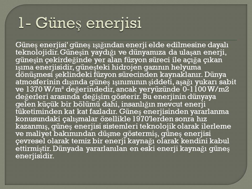1- Güneş enerjisi