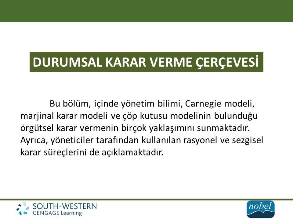 DURUMSAL KARAR VERME ÇERÇEVESİ