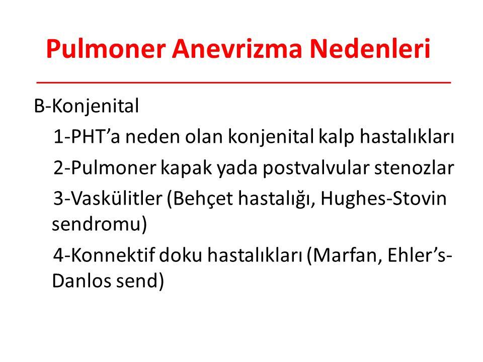 Pulmoner Anevrizma Nedenleri