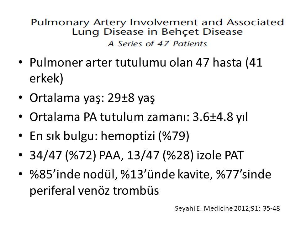 Pulmoner arter tutulumu olan 47 hasta (41 erkek)