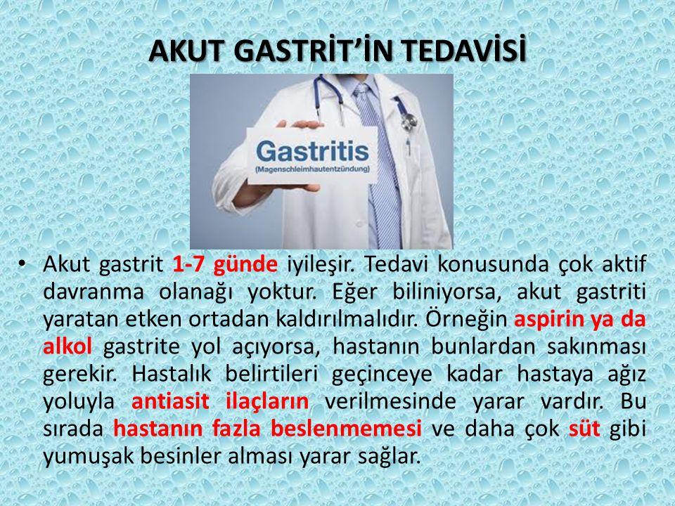 AKUT GASTRİT'İN TEDAVİSİ
