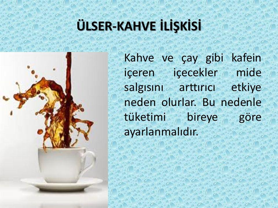 ÜLSER-KAHVE İLİŞKİSİ