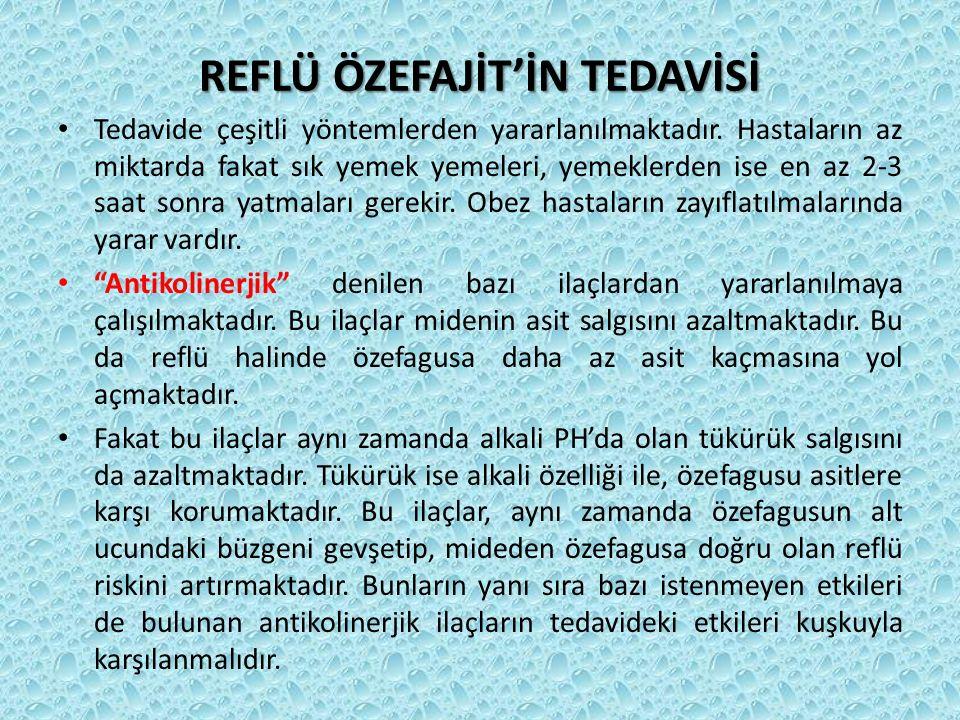 REFLÜ ÖZEFAJİT'İN TEDAVİSİ