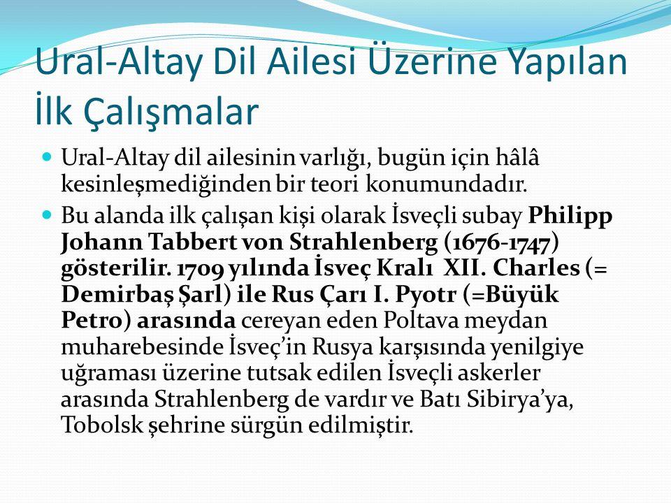 Ural-Altay Dil Ailesi Üzerine Yapılan İlk Çalışmalar