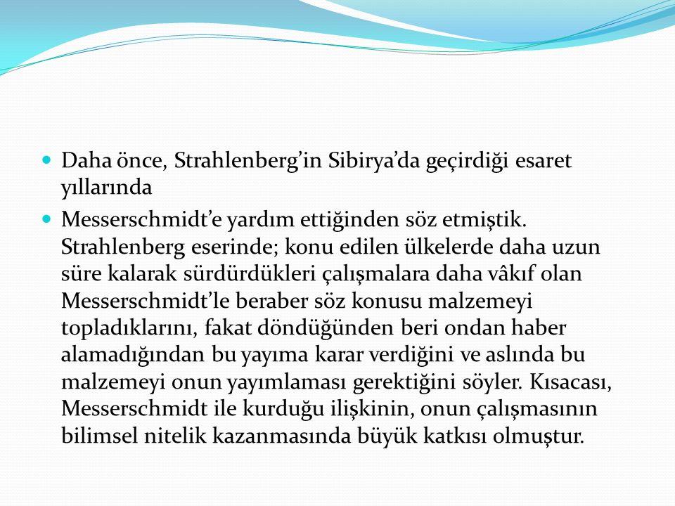 Daha önce, Strahlenberg'in Sibirya'da geçirdiği esaret yıllarında