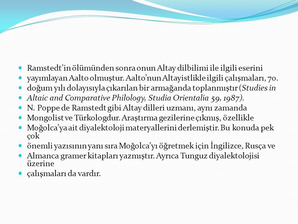 Ramstedt'in ölümünden sonra onun Altay dilbilimi ile ilgili eserini