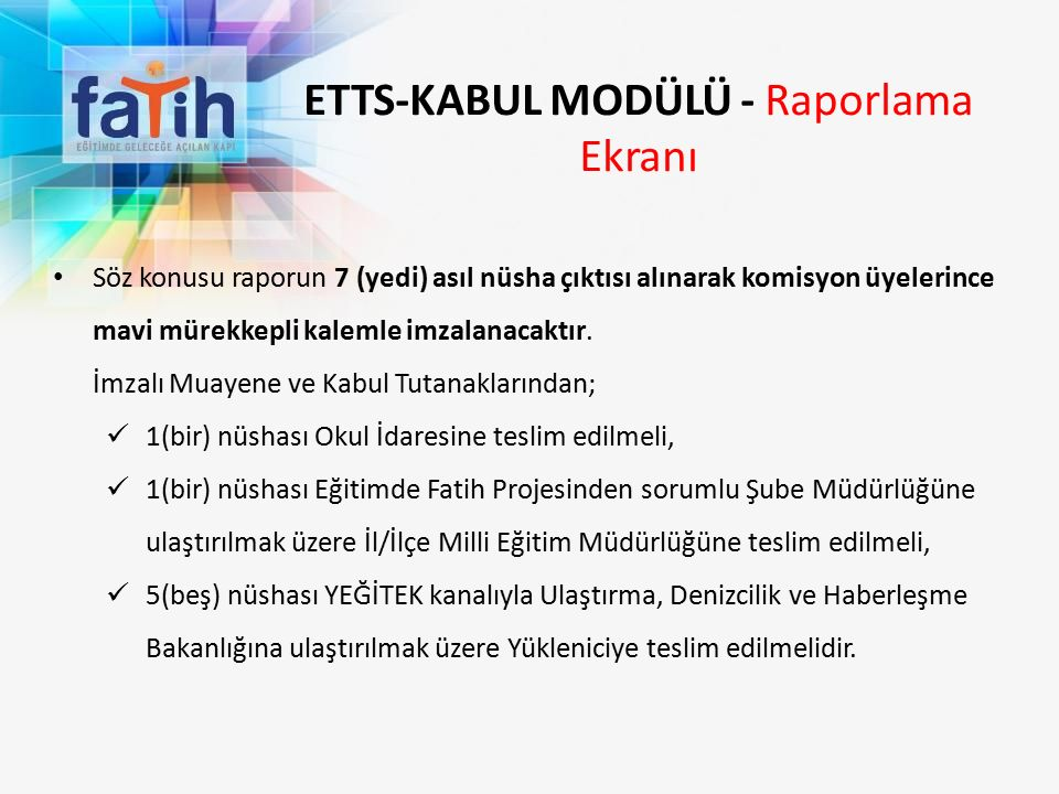 ETTS-KABUL MODÜLÜ - Raporlama