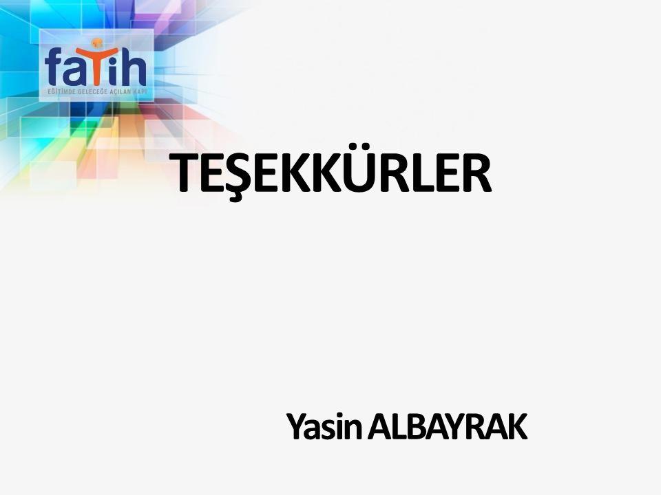 TEŞEKKÜRLER Yasin ALBAYRAK