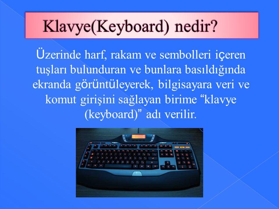 Klavye(Keyboard) nedir