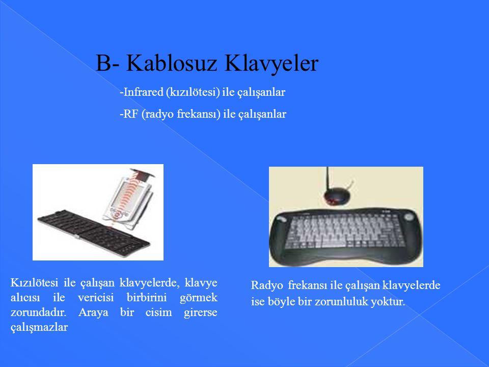 B- Kablosuz Klavyeler -Infrared (kızılötesi) ile çalışanlar