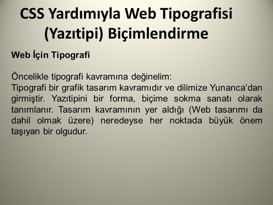 CSS Yardımıyla Web Tipografisi (Yazıtipi) Biçimlendirme