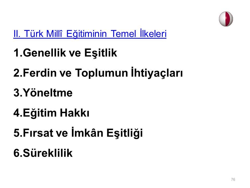 II. Türk Millî Eğitiminin Temel İlkeleri