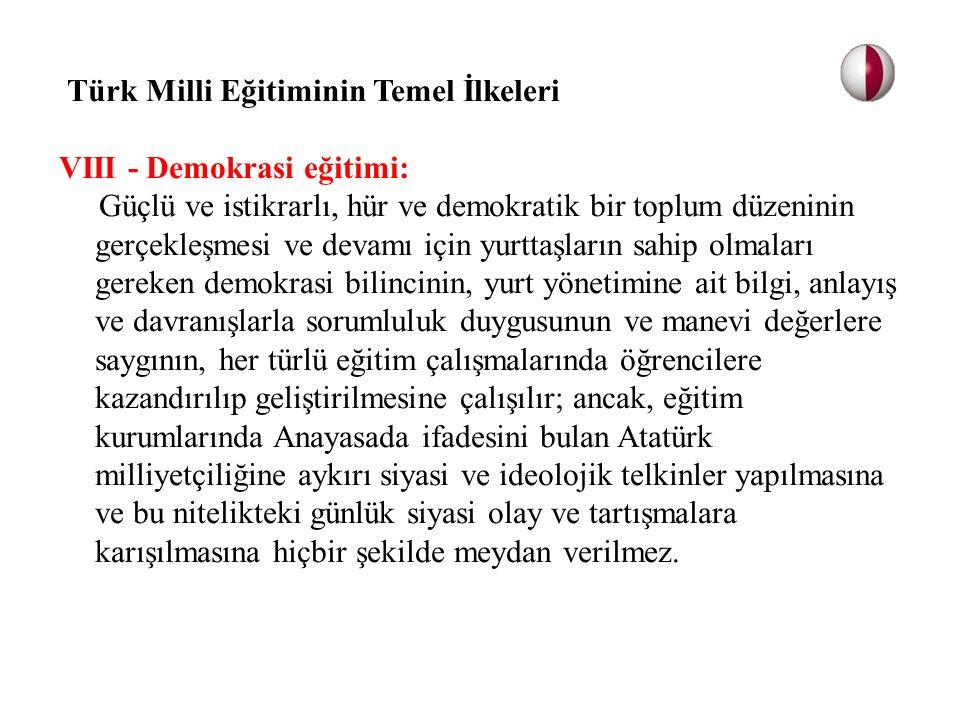 VIII - Demokrasi eğitimi: