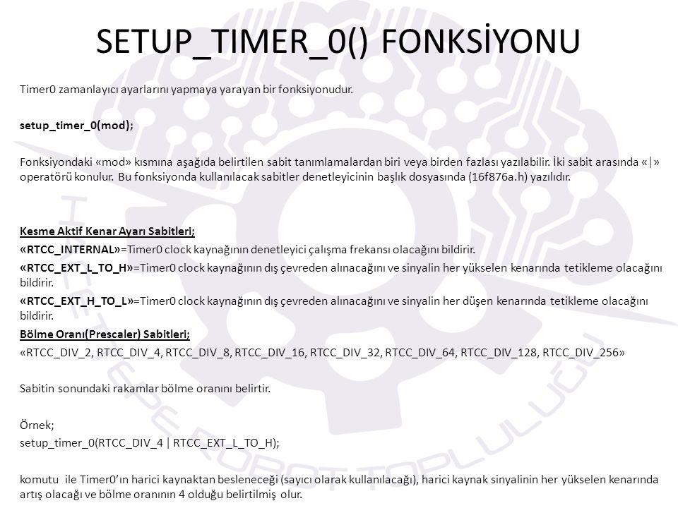 SETUP_TIMER_0() FONKSİYONU