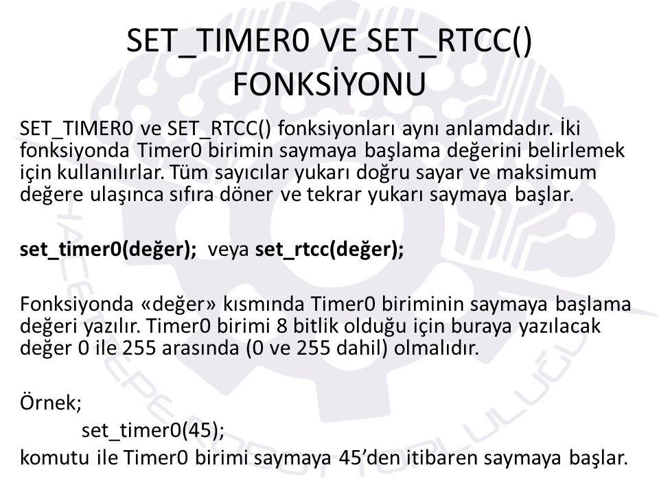 SET_TIMER0 VE SET_RTCC() FONKSİYONU