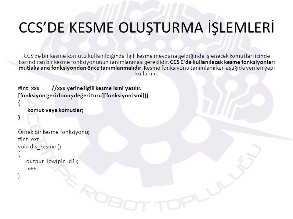 CCS'DE KESME OLUŞTURMA İŞLEMLERİ