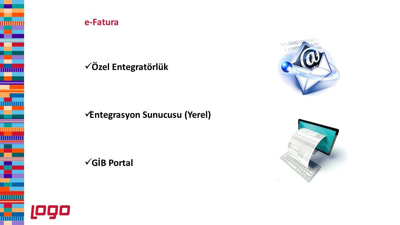 Özel Entegratörlük Entegrasyon Sunucusu (Yerel) GİB Portal e-Fatura