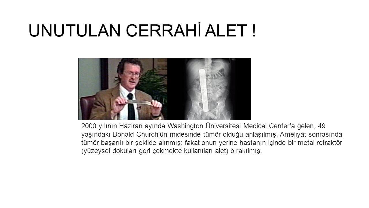 UNUTULAN CERRAHİ ALET !