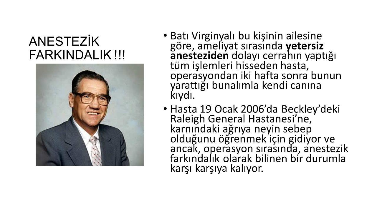 ANESTEZİK FARKINDALIK !!!