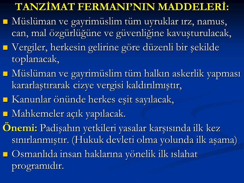 TANZİMAT FERMANI'NIN MADDELERİ: