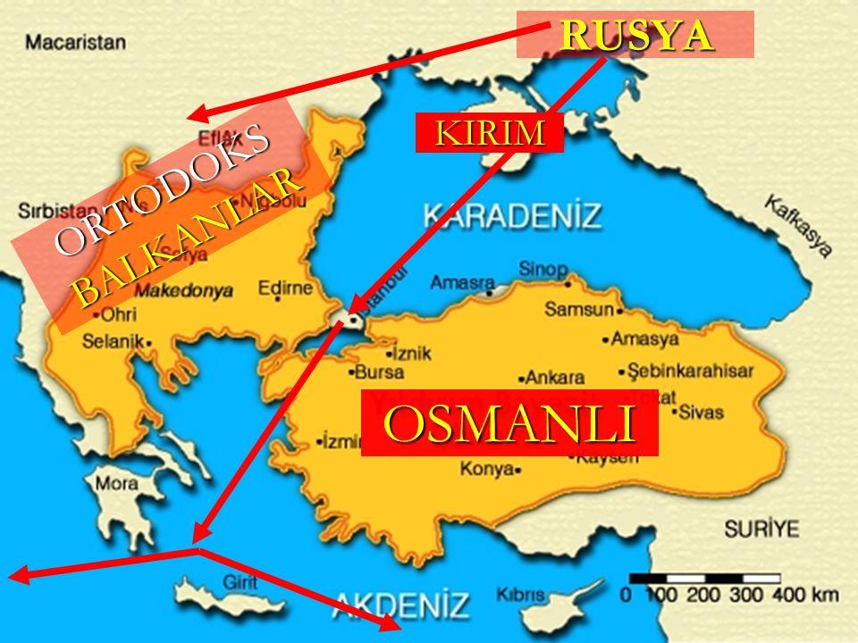 RUSYA KIRIM ORTODOKS BALKANLAR OSMANLI