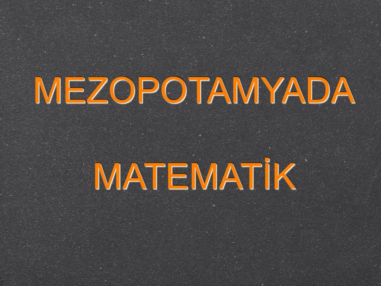 MEZOPOTAMYADA MATEMATİK