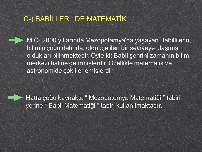 C-) BABİLLER ' DE MATEMATİK