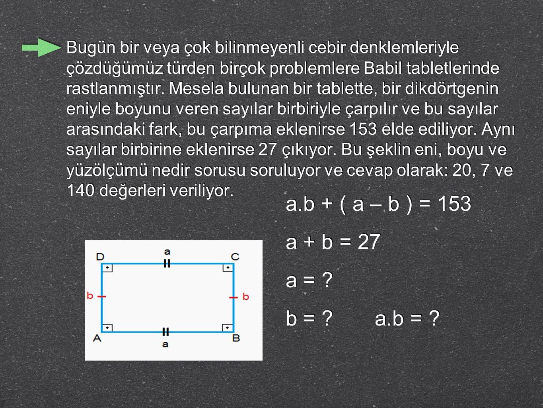 a.b + ( a – b ) = 153 a + b = 27 a = b = a.b =