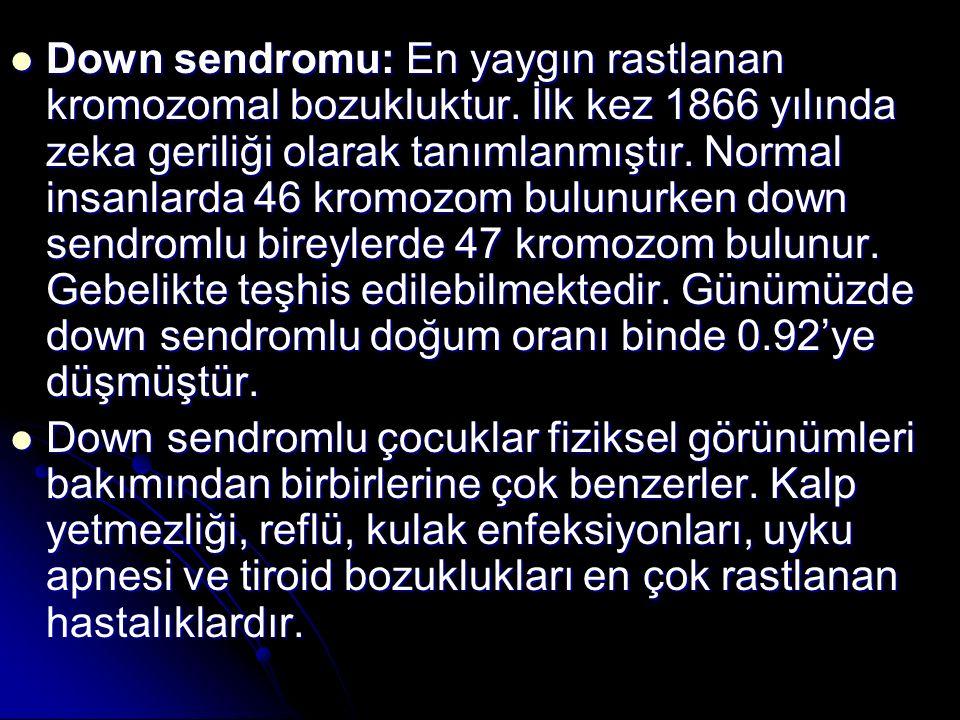 Down sendromu: En yaygın rastlanan kromozomal bozukluktur