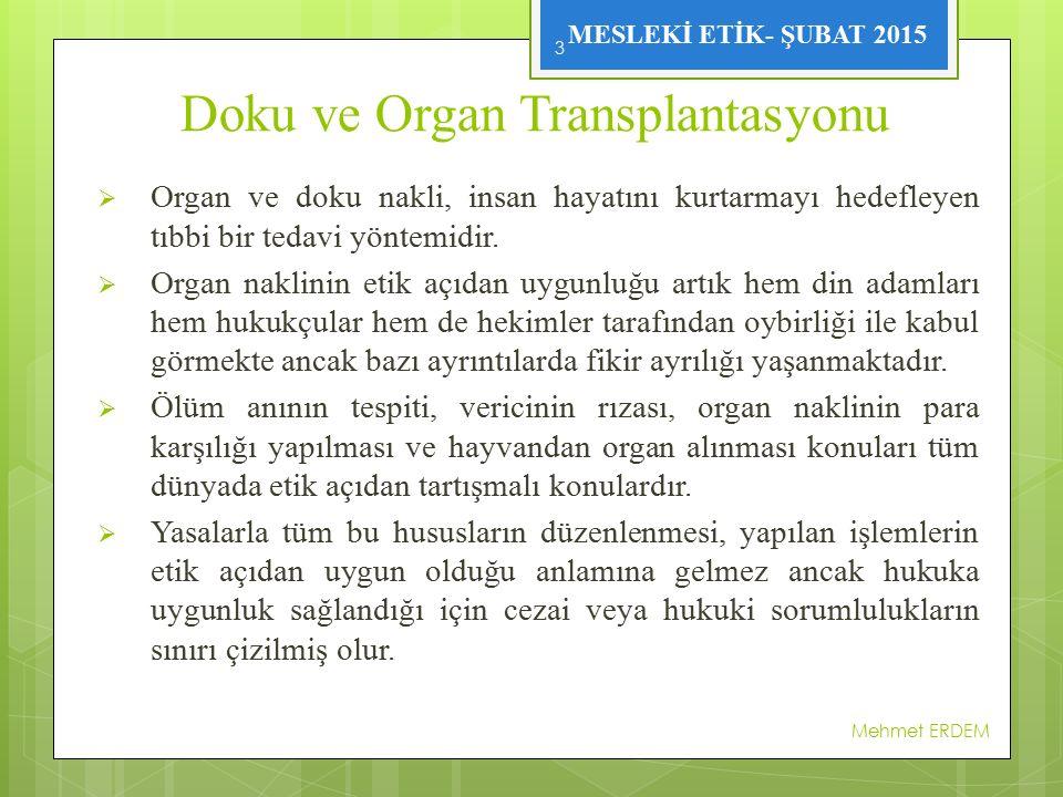 Doku ve Organ Transplantasyonu