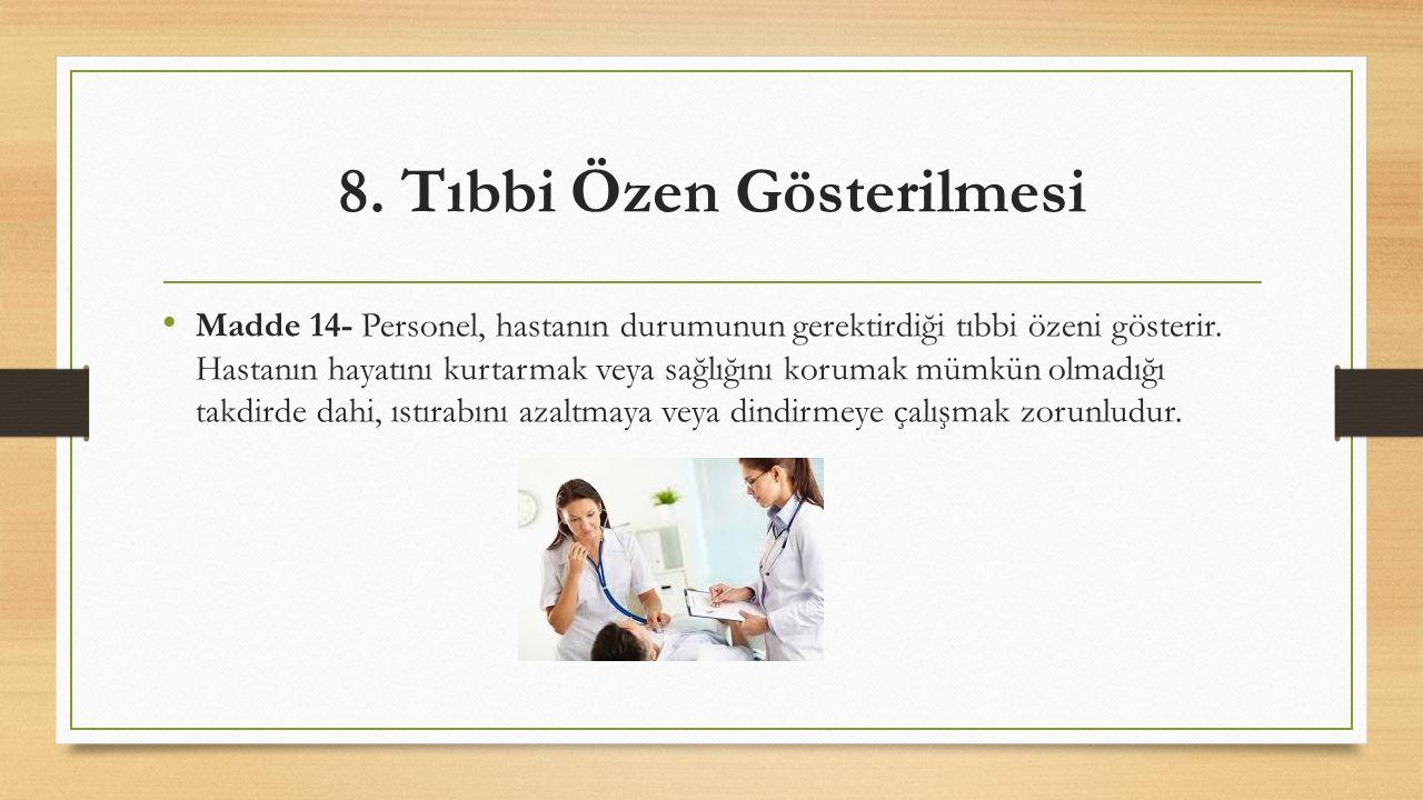 8. Tıbbi Özen Gösterilmesi