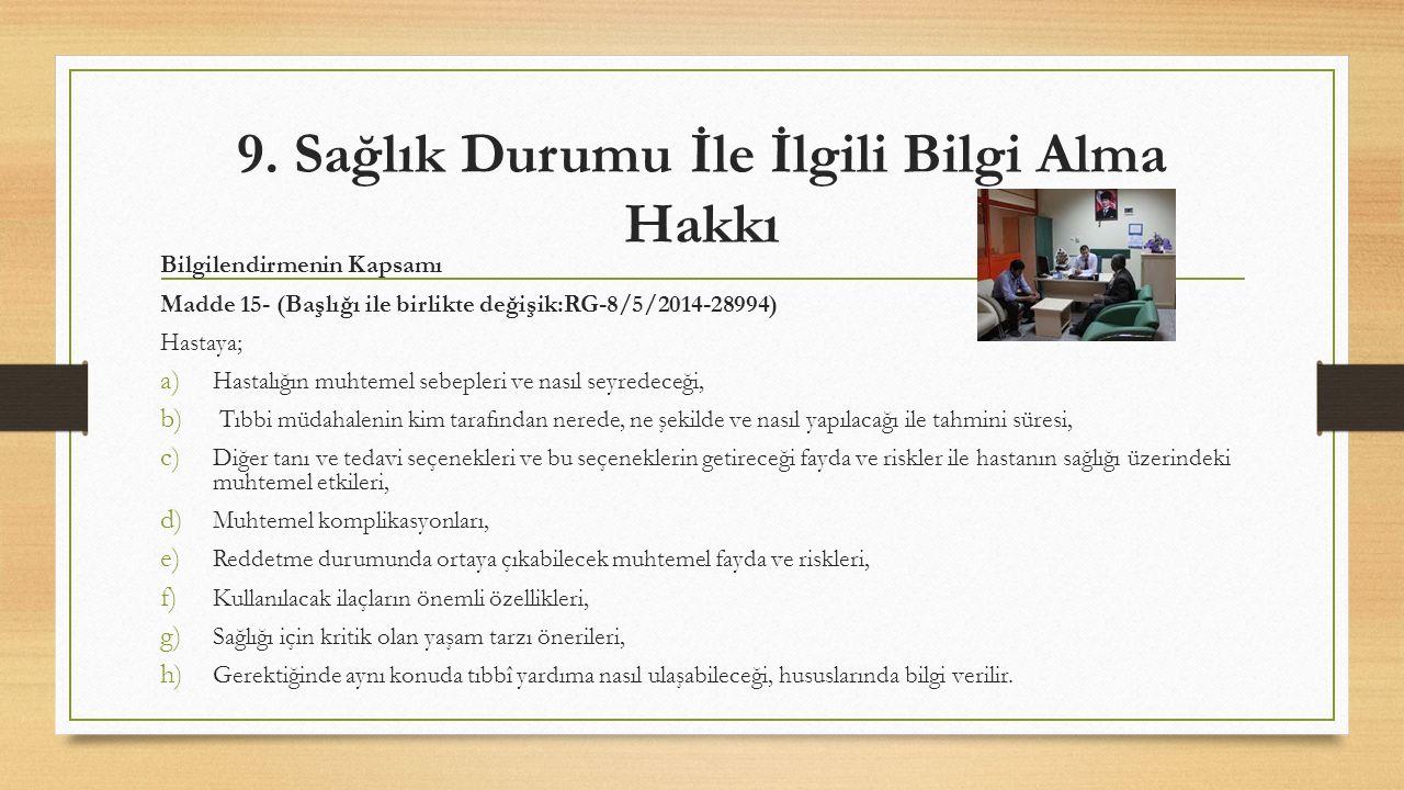 9. Sağlık Durumu İle İlgili Bilgi Alma Hakkı