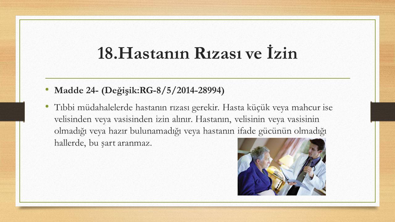 18.Hastanın Rızası ve İzin