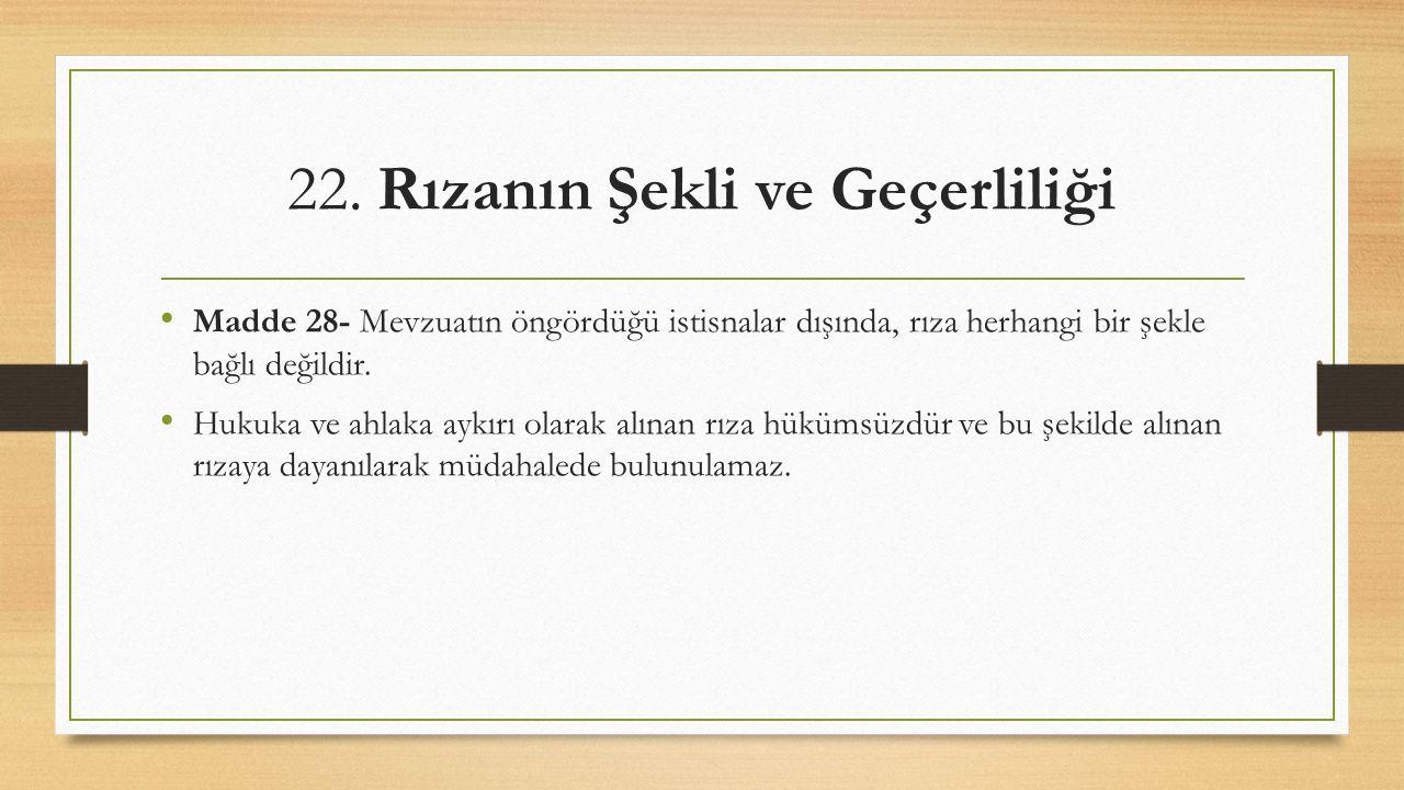 22. Rızanın Şekli ve Geçerliliği