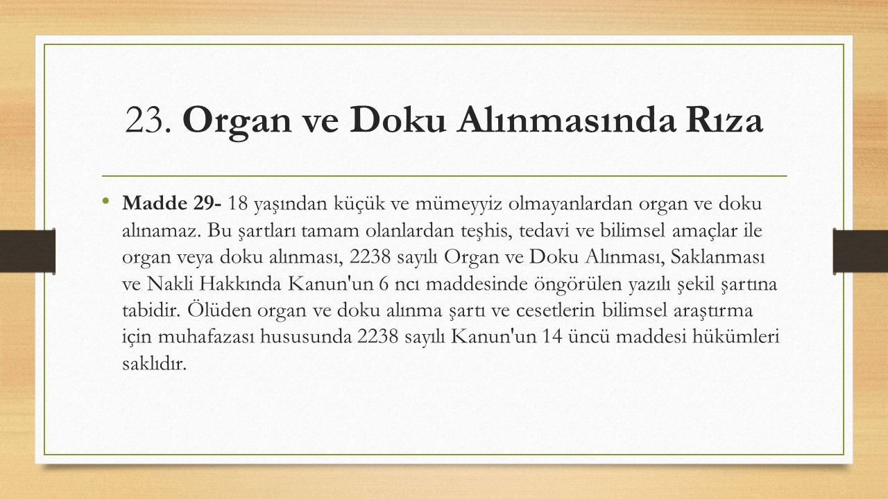 23. Organ ve Doku Alınmasında Rıza