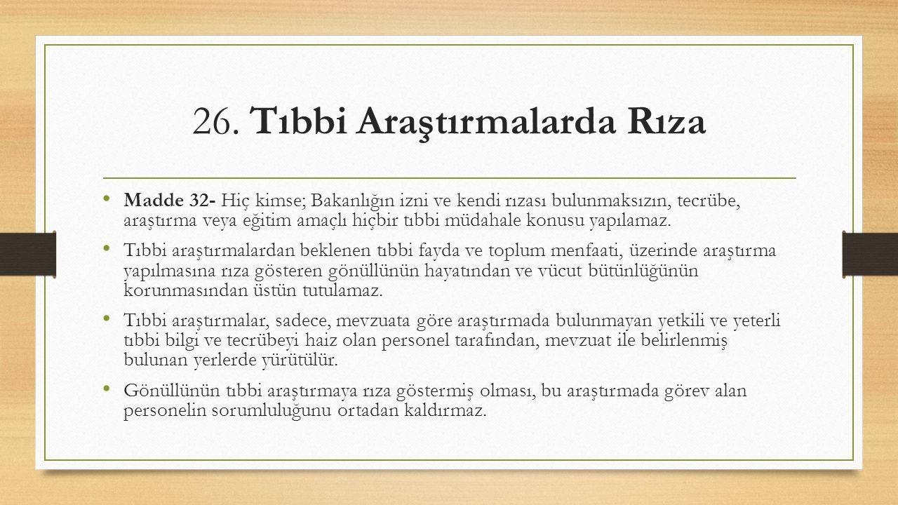 26. Tıbbi Araştırmalarda Rıza