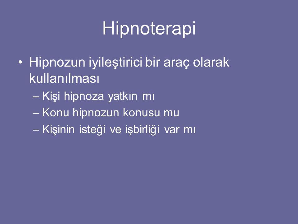 Hipnoterapi Hipnozun iyileştirici bir araç olarak kullanılması