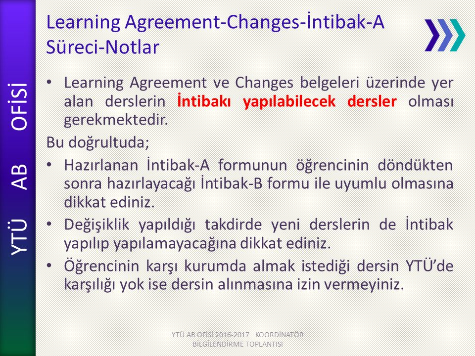 Learning Agreement-Changes-İntibak-A Süreci-Notlar