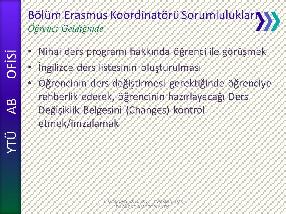 Bölüm Erasmus Koordinatörü Sorumlulukları Öğrenci Geldiğinde