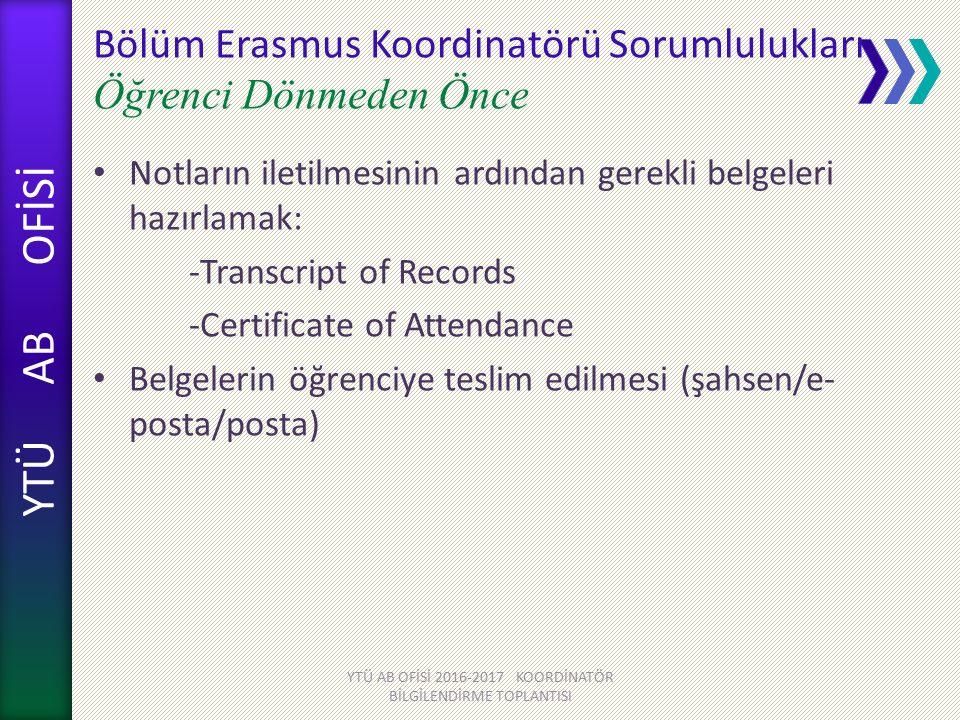 Bölüm Erasmus Koordinatörü Sorumlulukları Öğrenci Dönmeden Önce