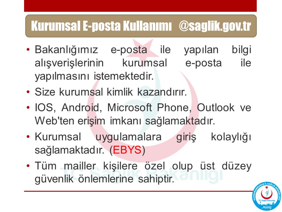 Kurumsal E-posta Kullanımı @saglik.gov.tr