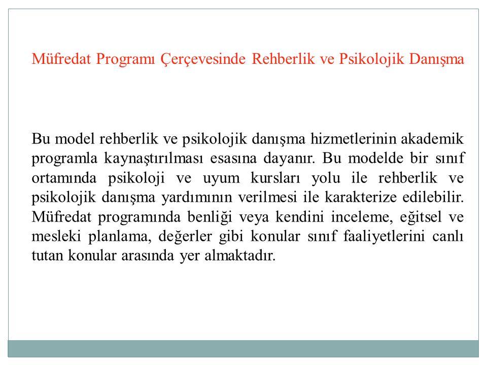 Müfredat Programı Çerçevesinde Rehberlik ve Psikolojik Danışma