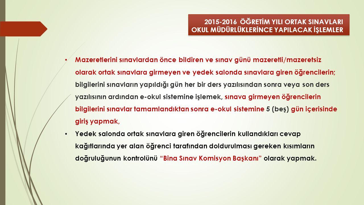 2015-2016 ÖĞRETİM YILI ORTAK SINAVLARI