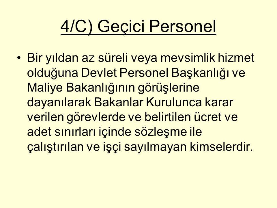 4/C) Geçici Personel