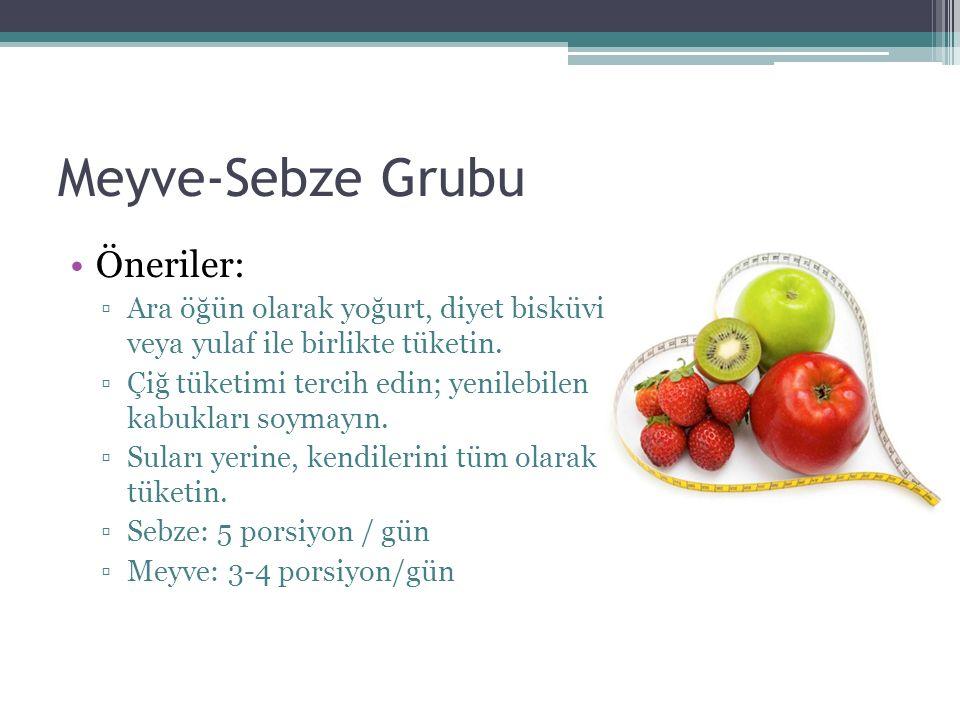 Meyve-Sebze Grubu Öneriler: