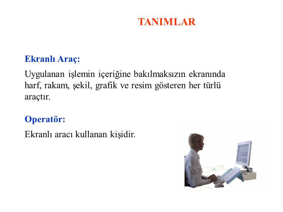 TANIMLAR Ekranlı Araç: