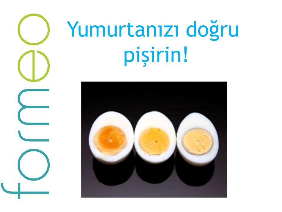 Yumurtanızı doğru pişirin!