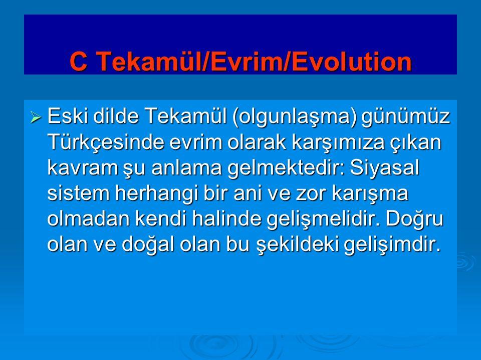 C Tekamül/Evrim/Evolution