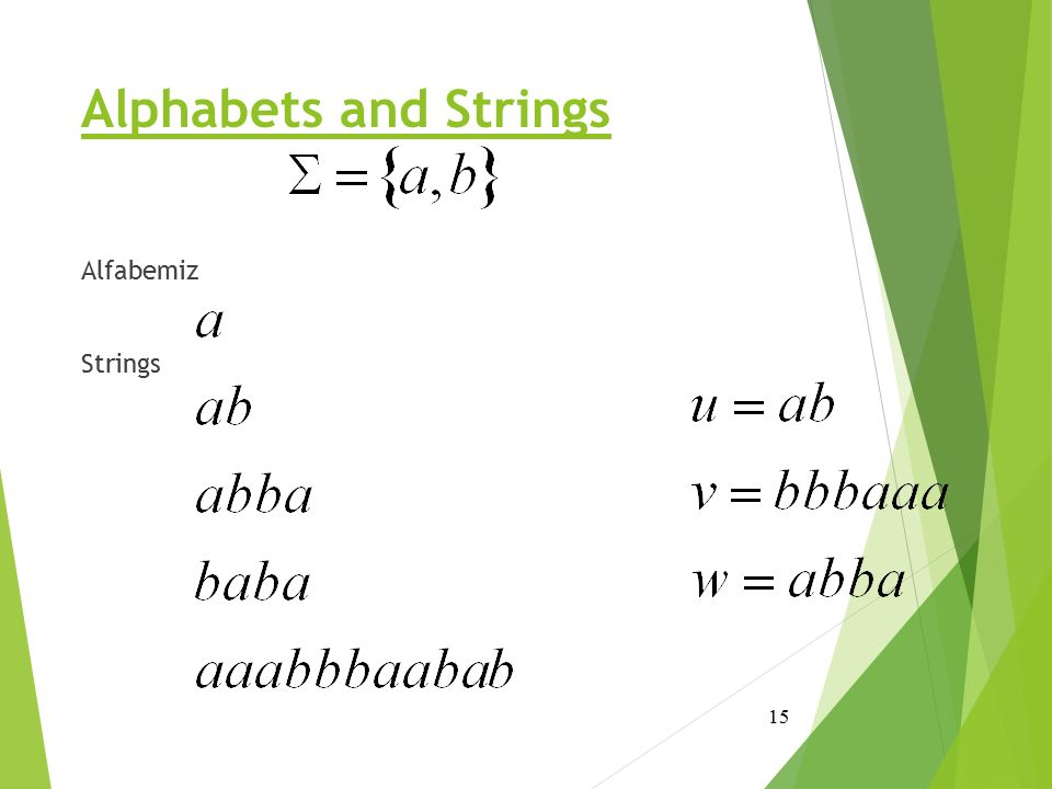 Alphabets and Strings Alfabemiz Strings