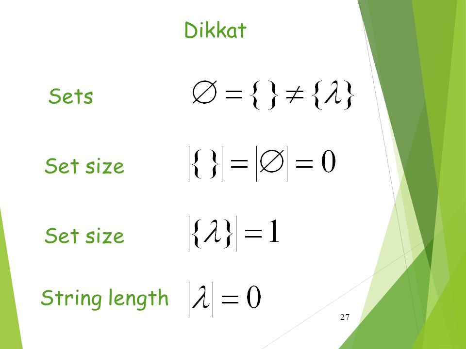 Dikkat Sets Set size Set size String length
